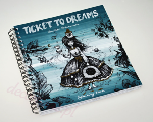 TICKET TO DREAMS. Colouring Book