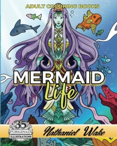 Mermaid Life Adult Coloring Books